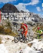 Die Schönsten E-MTB-Touren in den Alpen