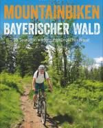 Montainbiken Bayrischer Wald