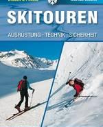 Skitouren Ausrüstung Technik Sicherheit